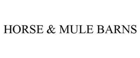 HORSE & MULE BARNS