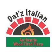 DAT'Z ITALIAN EST. 2013 AUTHENTIC WOOD-FIRED PIZZA