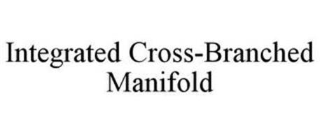 INTEGRATED CROSS-BRANCHED MANIFOLD