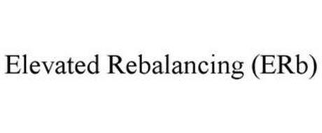 ELEVATED REBALANCING (ERB)