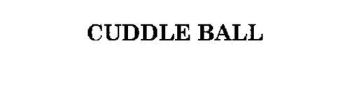 CUDDLE BALL