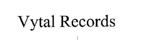 VYTAL RECORDS