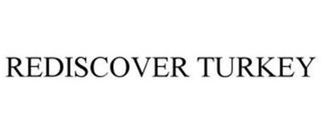 REDISCOVER TURKEY