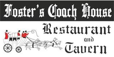 FOSTER'S COACH HOUSE RESTAURANT AND TAVERN