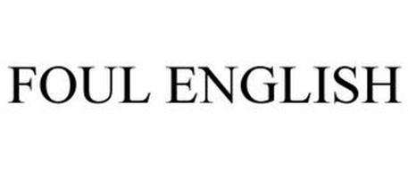 FOUL ENGLISH