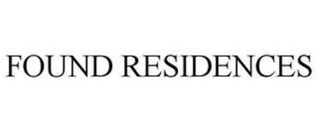 FOUND RESIDENCES