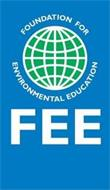 FOUNDATION FOR ENVIRONMENTAL EDUCATION FEE