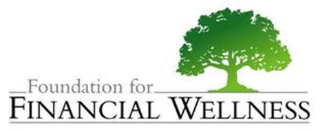 FOUNDATION FOR FINANCIAL WELLNESS