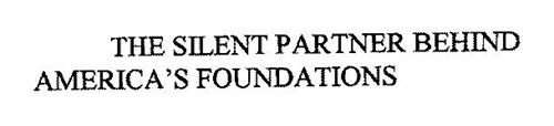 THE SILENT PARTNER BEHIND AMERICA'S FOUNDATIONS