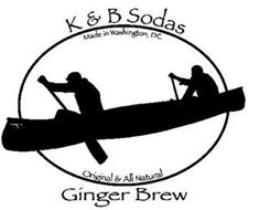 K & B SODAS MADE IN WASHINGTON, DC ORIGINAL & ALL NATURAL GINGER BREW