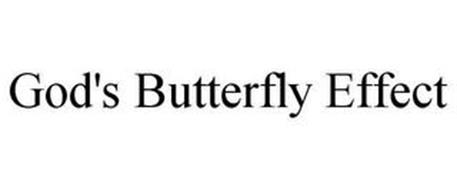 GOD'S BUTTERFLY EFFECT