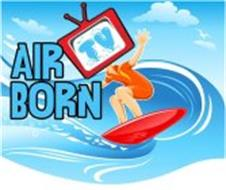 AIR BORN TV