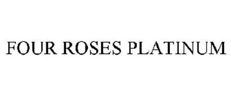 FOUR ROSES PLATINUM