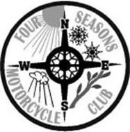 FOUR SEASONS MOTORCYCLE CLUB N W S E
