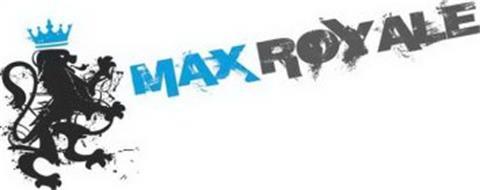 MAX ROYALE