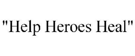 """""""HELP HEROES HEAL"""""""
