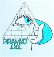 P!RAMYD EYE