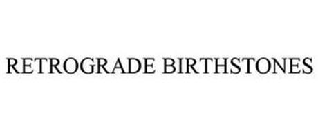 RETROGRADE BIRTHSTONES