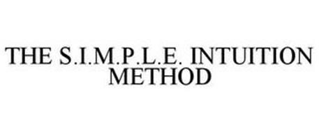 THE S.I.M.P.L.E. INTUITION METHOD