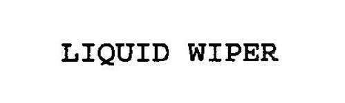 LIQUID WIPER
