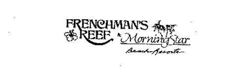 FRENCHMAN'S REEF & MORNING STAR BEACH RESORTS