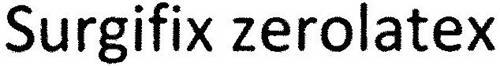 SURGIFIX ZEROLATEX
