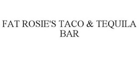 FAT ROSIE'S TACO & TEQUILA BAR