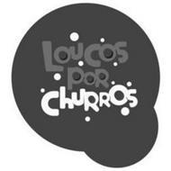 LOUCOS POR CHURROS