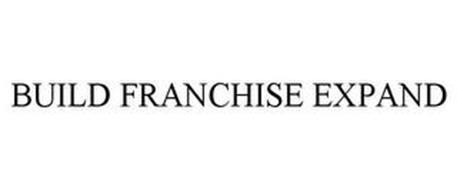 BUILD FRANCHISE EXPAND