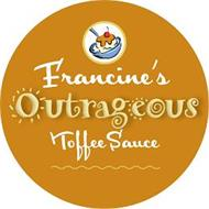 FRANCINE'S OUTRAGEOUS TOFFEE SAUCE