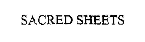 SACRED SHEETS