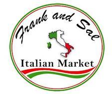 FRANK AND SAL ITALIAN MARKET