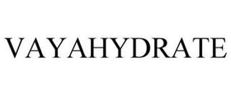 VAYAHYDRATE