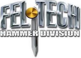 FEL TECH HAMMER DIVISION