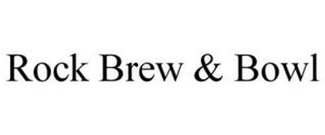 ROCK BREW & BOWL