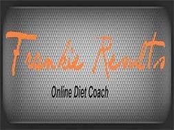 FRANKIE RESULTS ONLINE DIET COACH