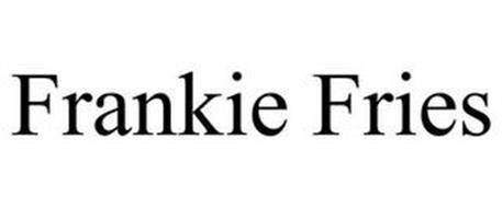 FRANKIE FRIES