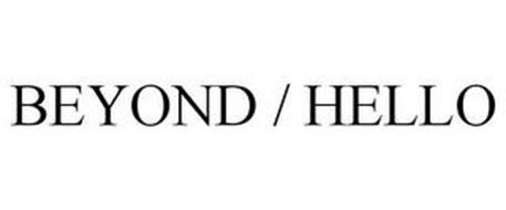 BEYOND / HELLO