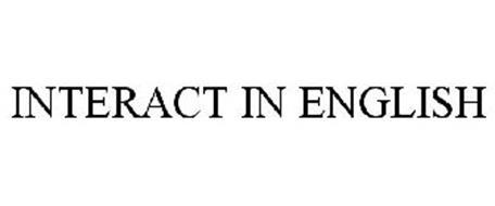 INTERACT IN ENGLISH