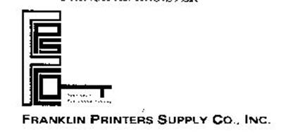 FPSCO FRANKLIN PRINTERS SUPPLY CO., INC. YOUR KEY TO SUCCESSFUL PRINTING