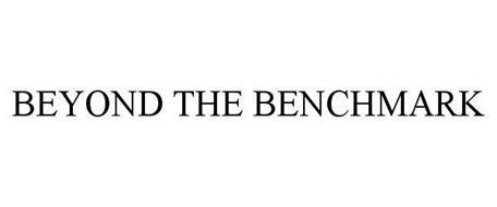 BEYOND THE BENCHMARK