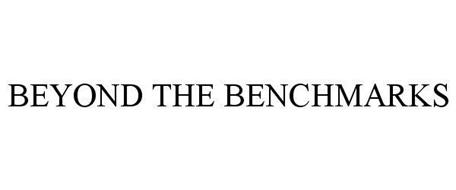 BEYOND THE BENCHMARKS