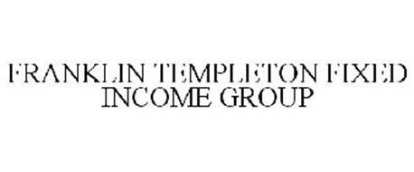 FRANKLIN TEMPLETON FIXED INCOME GROUP