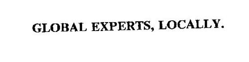 GLOBAL EXPERTS, LOCALLY.
