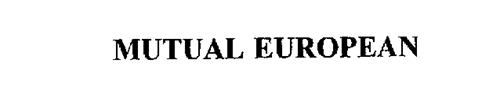 MUTUAL EUROPEAN