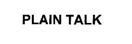 PLAIN TALK