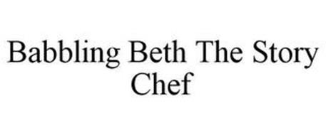 BABBLING BETH THE STORY CHEF