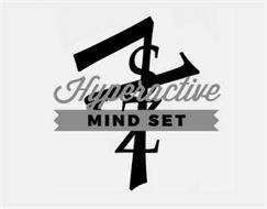 HYPERACTIVE MIND SET