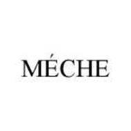 MÉCHE