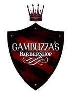 GAMBUZZA'S BARBERSHOP